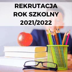 rekrutacja 2021 2022